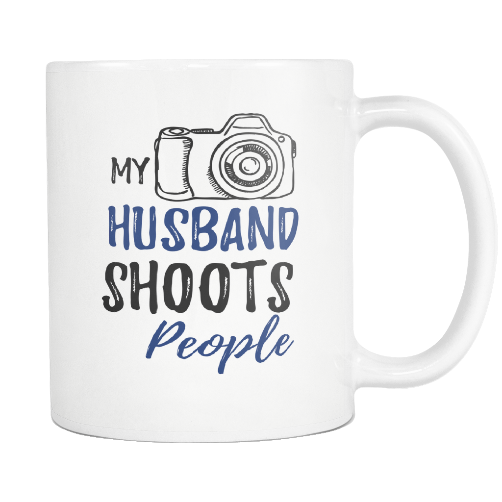 My Husband Shoots People Coffee Mug