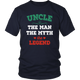 Uncle The Man The Myth The Legend District Unisex Shirt
