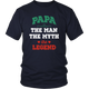 Papa The Man The Myth The Legend District Unisex Shirt
