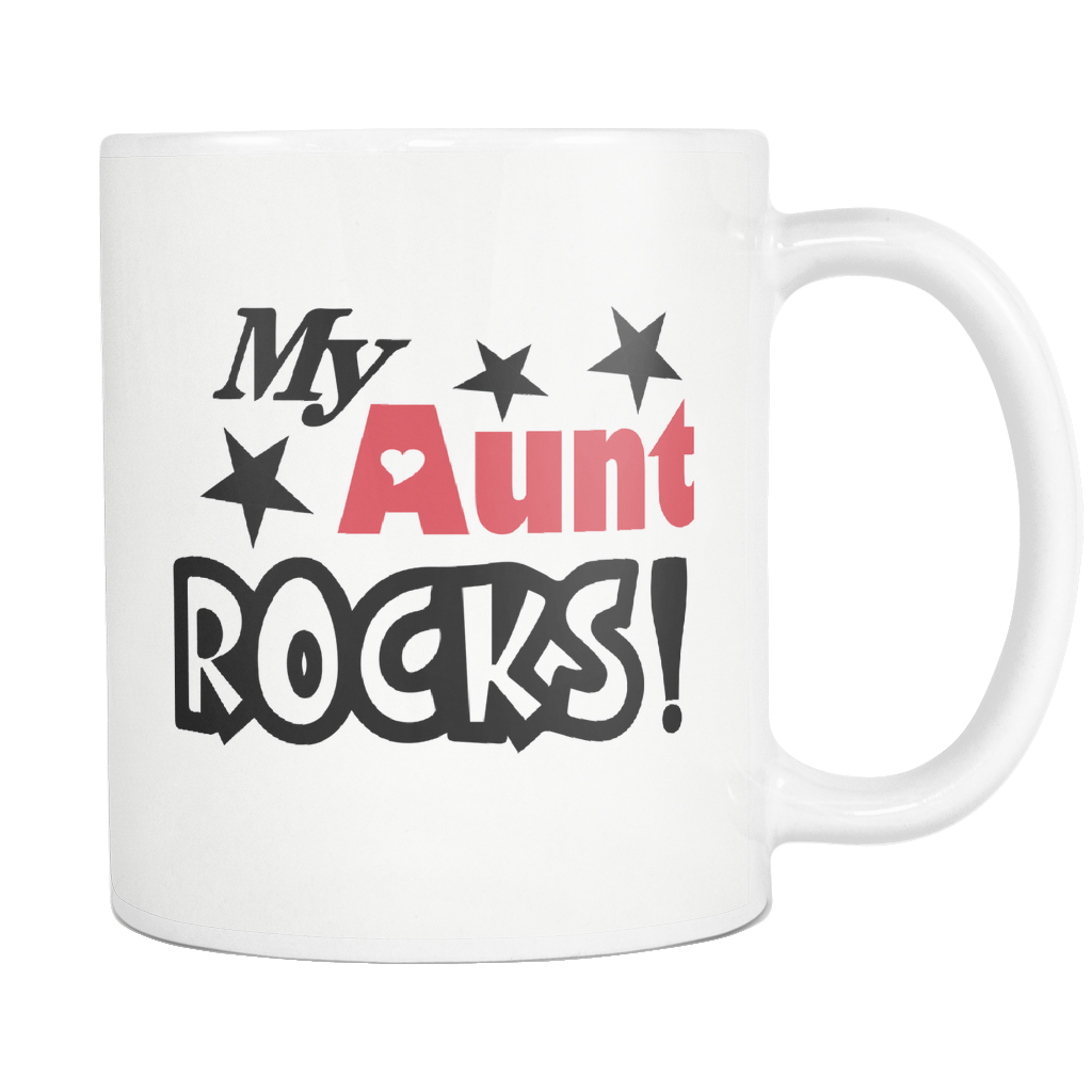 My Aunt Rocks Mug Best Auntie Ever Coffee Mug I Love Auntie Mug Worlds Greatest Auntie Best Bucking Aunt Great Gift For Your Aunt 11 Oz