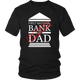 First National Bank Of Dad - Sorry We're Closed Father's Day Men T-Shirt