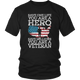 American Flag US Army Military Veteran Dad And Mom Real Hero Unisex T-Shirt