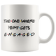 The One Where Yeimi Gets Engaged Coffee Mug (11 oz)