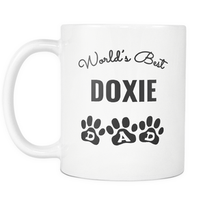 Doxie Dad Coffee Mug - Doxie Dog Cup - World's Best Dad - Great Gift For Doxie Owner - Freedom Look
