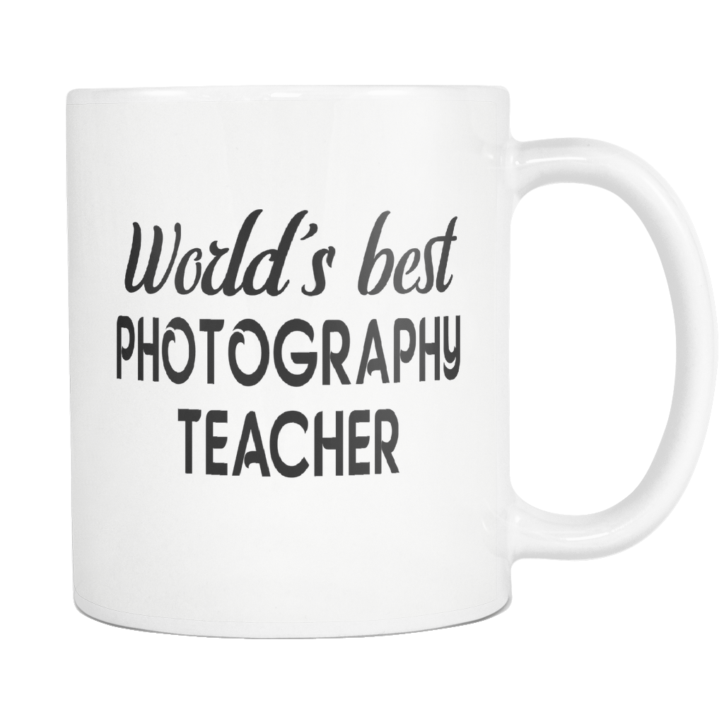 Worlds Best Photography Teacher Coffee Mug