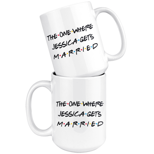 The One Where Jessica Gets Married Coffee Mug (15 oz)