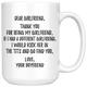 Thank You For Being My Girlfriend Coffee Mug (15 oz)
