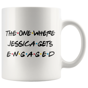 The One Where Jessica Gets Engaged Coffee Mug (11 oz)
