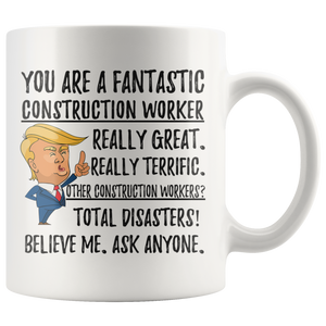 Funny Fantastic Construction Worker Trump Coffee Mug (11 oz)
