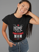 Home Is Where Your Mom Is - Gift From Mother Women & Unisex T-Shirt