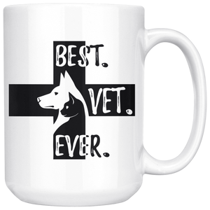 Best Vet Ever Veterinary Coffee Mug (15 oz) - Freedom Look