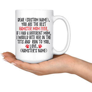 Personalized Best Hamster Mom Coffee Mug (15 oz)