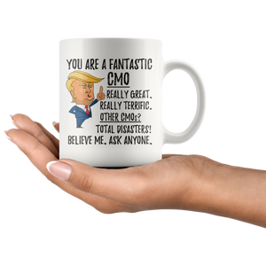 Funny Fantastic Chief Marketing Officer (CMO) Trump Coffee Mug (11 oz)