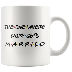 The One Where Dory Gets Married Coffee Mug (11 oz)