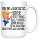 You Are A Fantastic Biker Trump Coffee Mug (15 oz)
