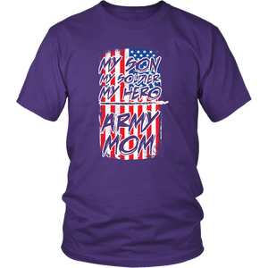 Proud American Army Mom - My Son My Soldier My Hero US Flag Unisex T-Shirt
