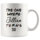 The One Where Jillian Turns 30 Birthday Coffee Mug (11 oz)
