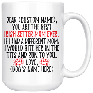 Personalized Best Irish Setter Mom Coffee Mug (15 oz)