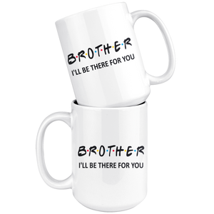 Brother Friends Coffee Mug (15 oz) - Freedom Look
