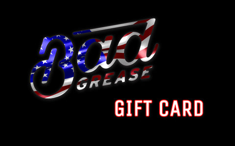 Bad Grease Inc. Gift Card | Bad Grease Inc.