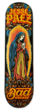 Bad Grease Inc - Jesse Paez - holy Mary skateboard