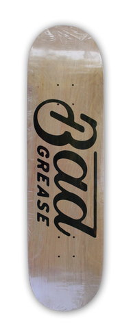 Bad Grease Logo Skateboard - NATURAL | Bad Grease Inc