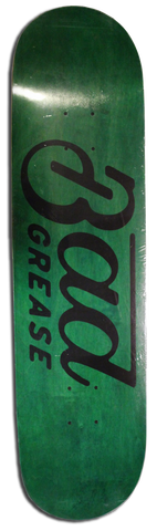 Bad Grease logo skateboard - GREEN
