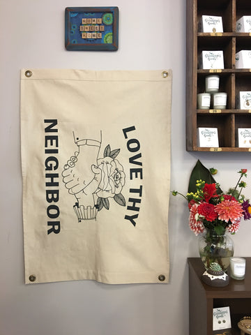 Love Thy Neighbor Canvas Flag