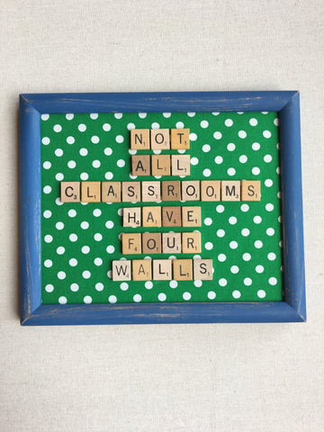Not All Classrooms Have Four Walls Scrabble Babble