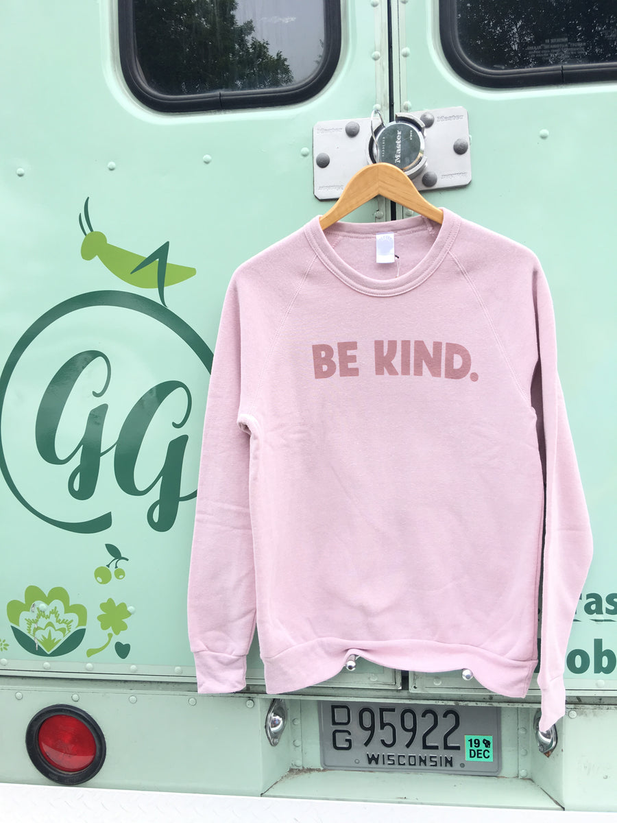 Be Kind Fleece Sweatshirt - Faded Pink