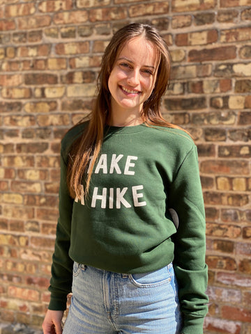 Take A Hike Sweatshirt in Dark Green