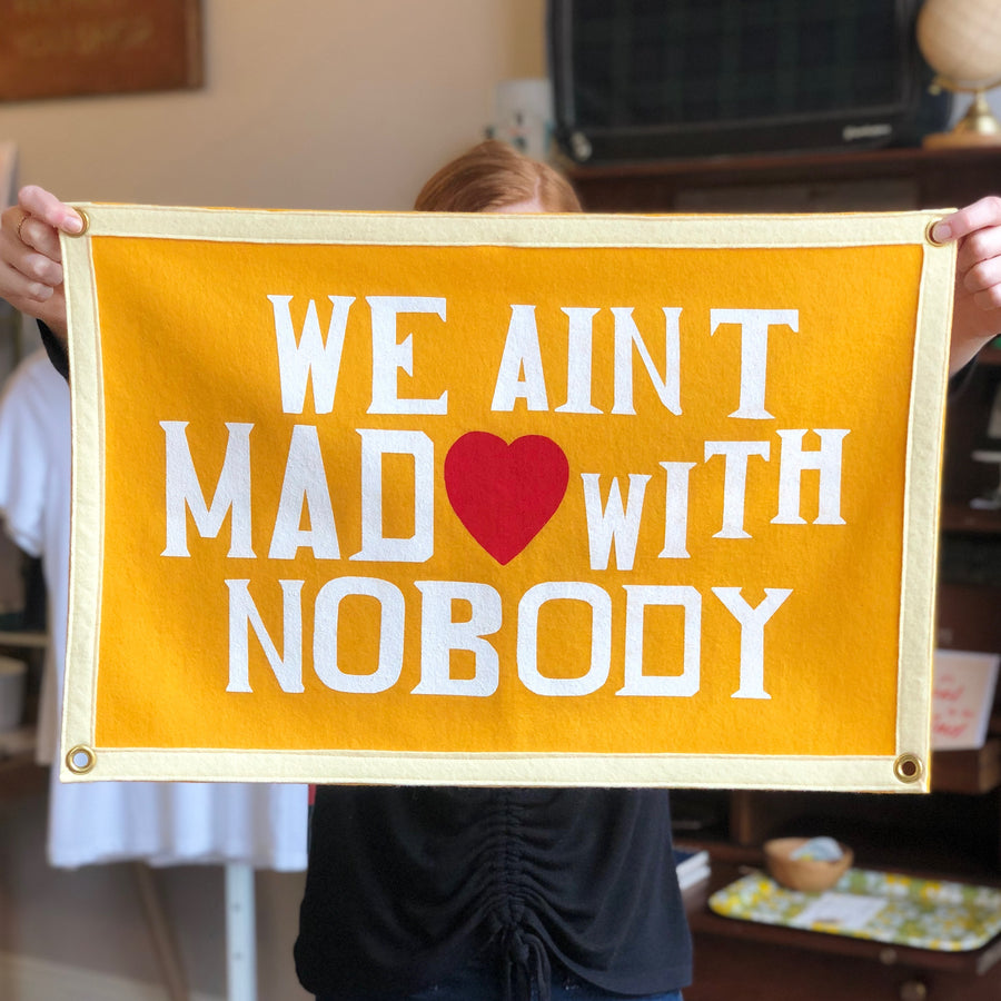 Camp Flag-We Ain't Mad