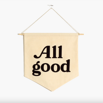 All Good Banner (Black)