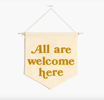 All Are Welcome Banner (mustard)
