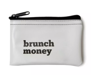 He Said, She Said-Brunch Money Zip Pouch