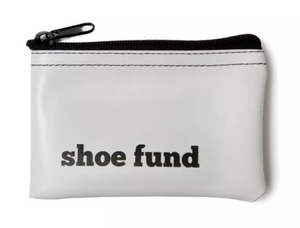He Said, She Said-Shoe Fund Zip Pouch