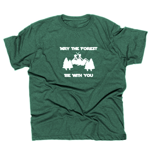 May the Forest -T Shirt