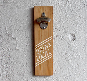 Woodward Throwbacks - Drink Local Bottle Opener