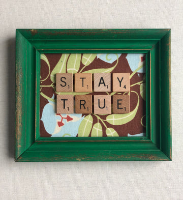 Tossed and Found-Stay True Scrabble Babble