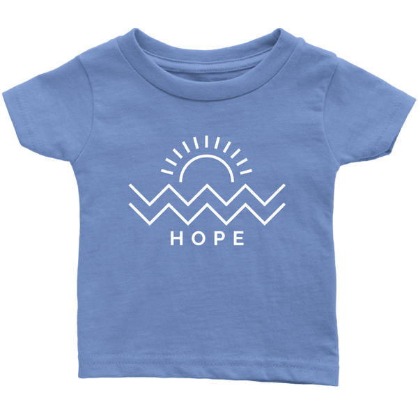 Hope Is Coming Infant Tee White