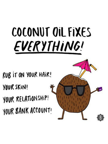 Coconut oil has 1 million uses. Here's one - No B.S.