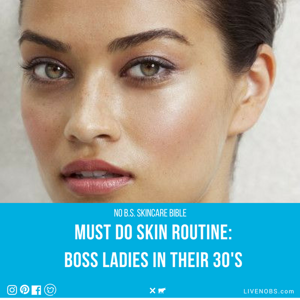 no bs skincare tips for women in their 30's