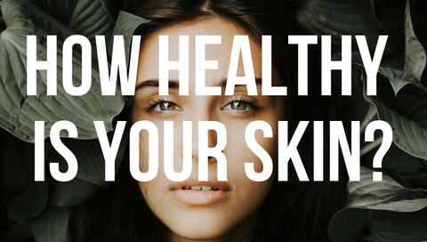 How healthy is your skin quiz | No BS skincare