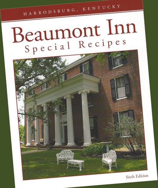 Beaumont Inn Special Recipes Cookbook