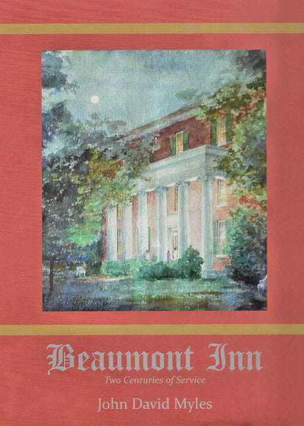 Beaumont Inn: Two Centuries of Service