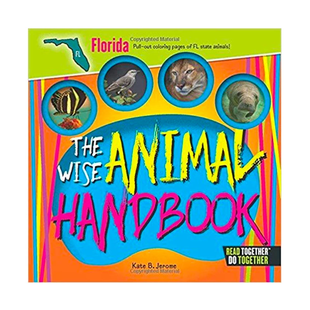 The Wise Animal Handbook Florida