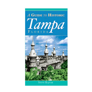 A Guide to Historic Tampa