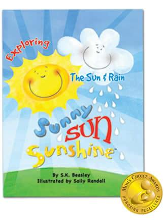 Sunny Sun Sunshine Picture Storybook Exploring the Sun & Rain by SK Beasley