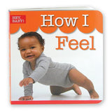 Hey Baby - How I Feel Board Book