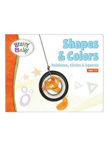Brainy Baby® Shapes & Colors Rainbows, Circles and Squares Board Book for Preschool Children